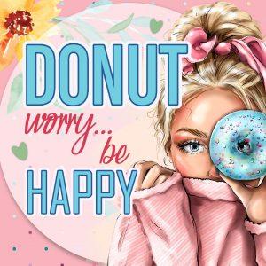 DONUT worry…be happy!